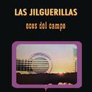 Ecos Del Campo/Las Jilguerillas