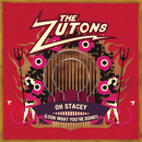 Oh Stacey (Look What You've Done!)/The Zutons