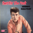Twistin' The Rock/Johnny Hallyday