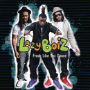 Freak Like You Dance/Lazy Boiz