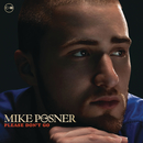 Please Don't Go (Boson Remix)/Mike Posner