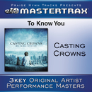 To Know You/Casting Crowns