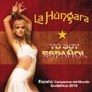 Yo Soy Español/La Hungara