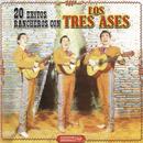 20 Exitos Ranchero Con Los Tres Ases/Los Tres Ases