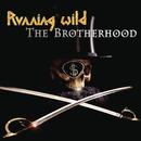 The Brotherhood/Running Wild