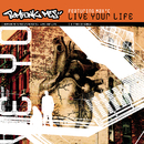 Live Your Life/Bomfunk MC's