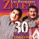 30 Grandes Exitos/Los Hermanos Zuleta