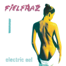 ELECTRIC EEL/Fielfraz