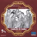 Serie 78 RPM: Carlos Di Sarli (1940-1947)/Carlos Di Sarli