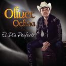 El Día Perfecto/Oliver Ochoa