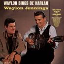 Waylon Sings Ol' Harlan/Waylon Jennings