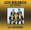 La Golosa/Los Rieleros Del Norte