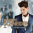 It's Alright Tonight/Norbert Schneider