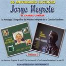 """50 Aniversario Luctuoso - Jorge Negrete """"El Charro Cantor"""" Vol. 3/Jorge Negrete"""