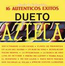 """Serie De Colección """"16 Autenticos Exitos""""/Dueto Azteca"""