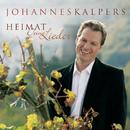 Heimat deine Lieder/Johannes Kalpers