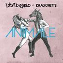 Animale feat.Dragonette/Don Diablo