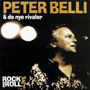 Rock and Roll - Live/Peter Belli & De Nye Rivaler