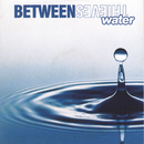 Water/Between Thieves
