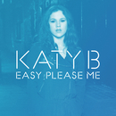 Easy Please Me (Claude VonStroke's Grizzl-fiyah Mix)/Katy B