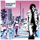 You Must Go On/Bernard Butler