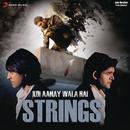 Koi Aane Wala Hai/Strings