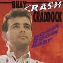 Boom Boom Baby/Billy 'Crash' Craddock