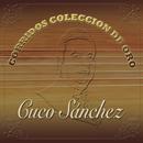 Corridos Colección De Oro/Cuco Sánchez