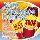 Nagy Mulatós Lemez 2008/Nagy Mulatós