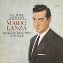 I'll Walk With God: Songs Of Devotion And Love/Mario Lanza