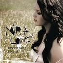 Everything I Need/Mira Long