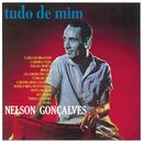 Tudo De Mim/Nelson Gonçalves