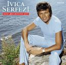 Seine 20 größten  Hits/Ivica Serfezi