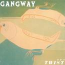 The Twist/Gangway