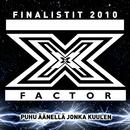 Puhu äänellä jonka kuulen/X-Factor Finalistit