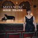 Mein Traum/Maya Wirz