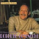 15 Grandes Exitos - Los Discos De Oro De Roberto Goyeneche/Roberto Goyeneche
