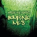 Uprocking Beats/Bomfunk MC's