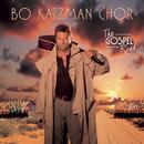 The Gospel Road/Bo Katzman Chor