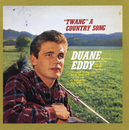 """Twang"" A Country Song (With Bonus Tracks)/Duane Eddy"
