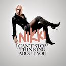Can't Stop Thinking About You/Nikki