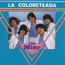 La Coloreteada/Los Hermanos Mier
