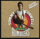 Guitar Trouble/Tommy Conwell & The Young Rumblers