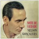 Noite De Saudade/Nelson Gonçalves