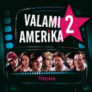 Valami Amerika 2./Original Soundtrack