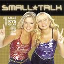 Lille Kys Eller 2/Small*Talk