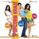 Popcorn Khao Mast Ho Jao (Original Motion Picture Soundtrack)/Vishal & Shekhar