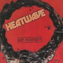 Hot Property/HEATWAVE