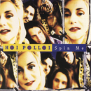 Spin Me/Hoi Polloi