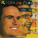 Vem Ser Feliz/Ricardo Chaves